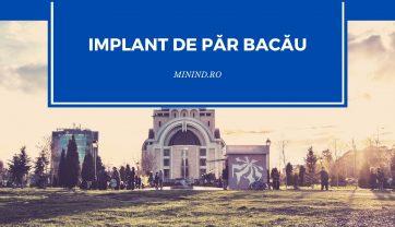 Implant de par in Bacau