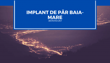 Implant de par in Baia Mare