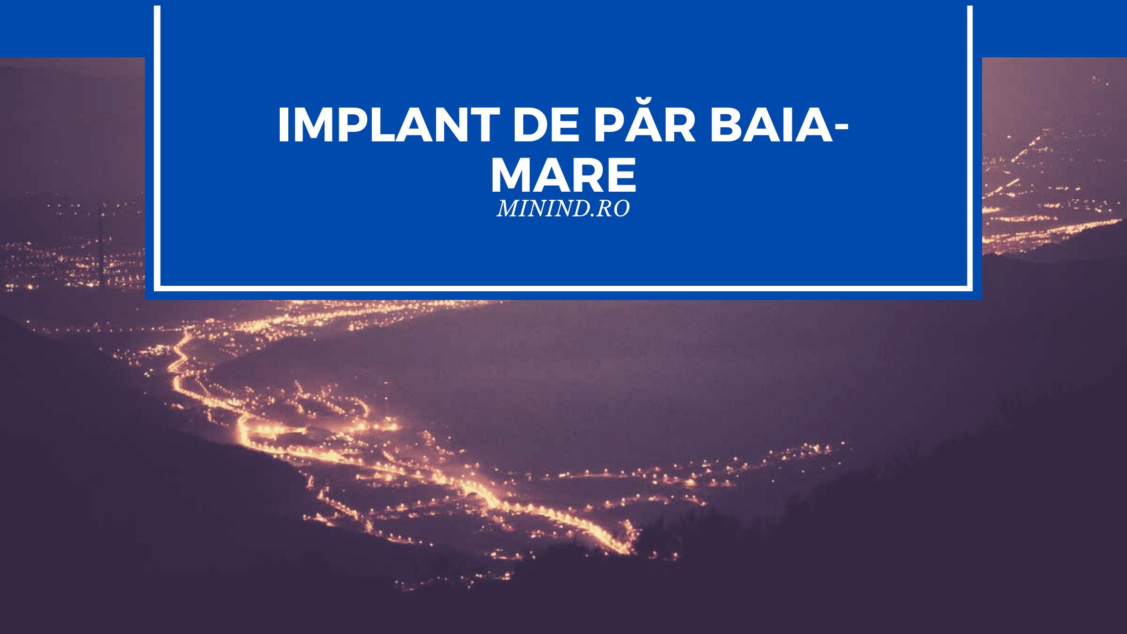 implant de par baia mare