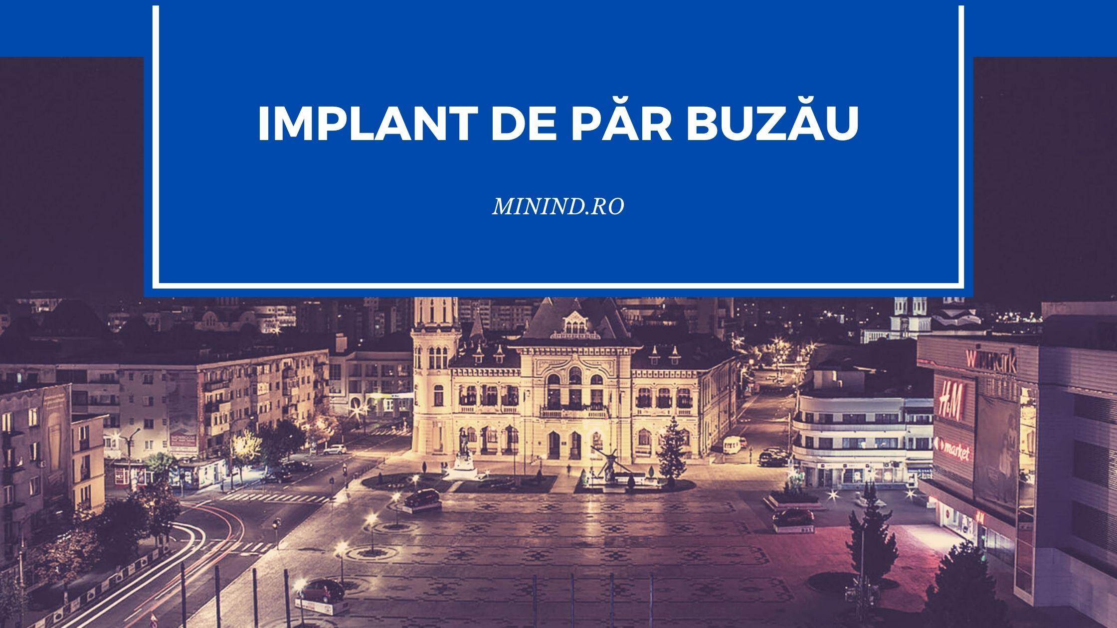 implant de par buzau