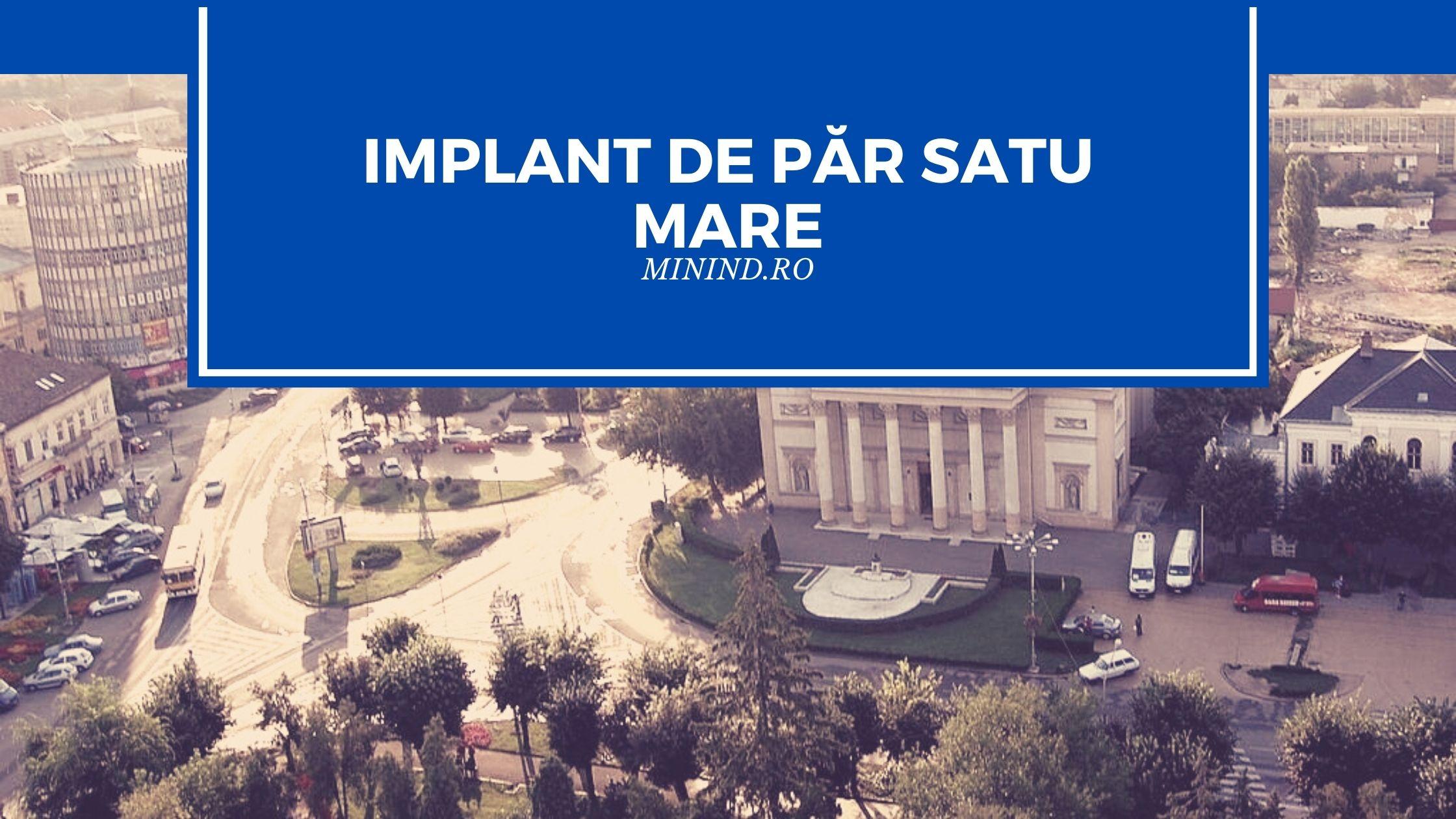 implant de par satu mare