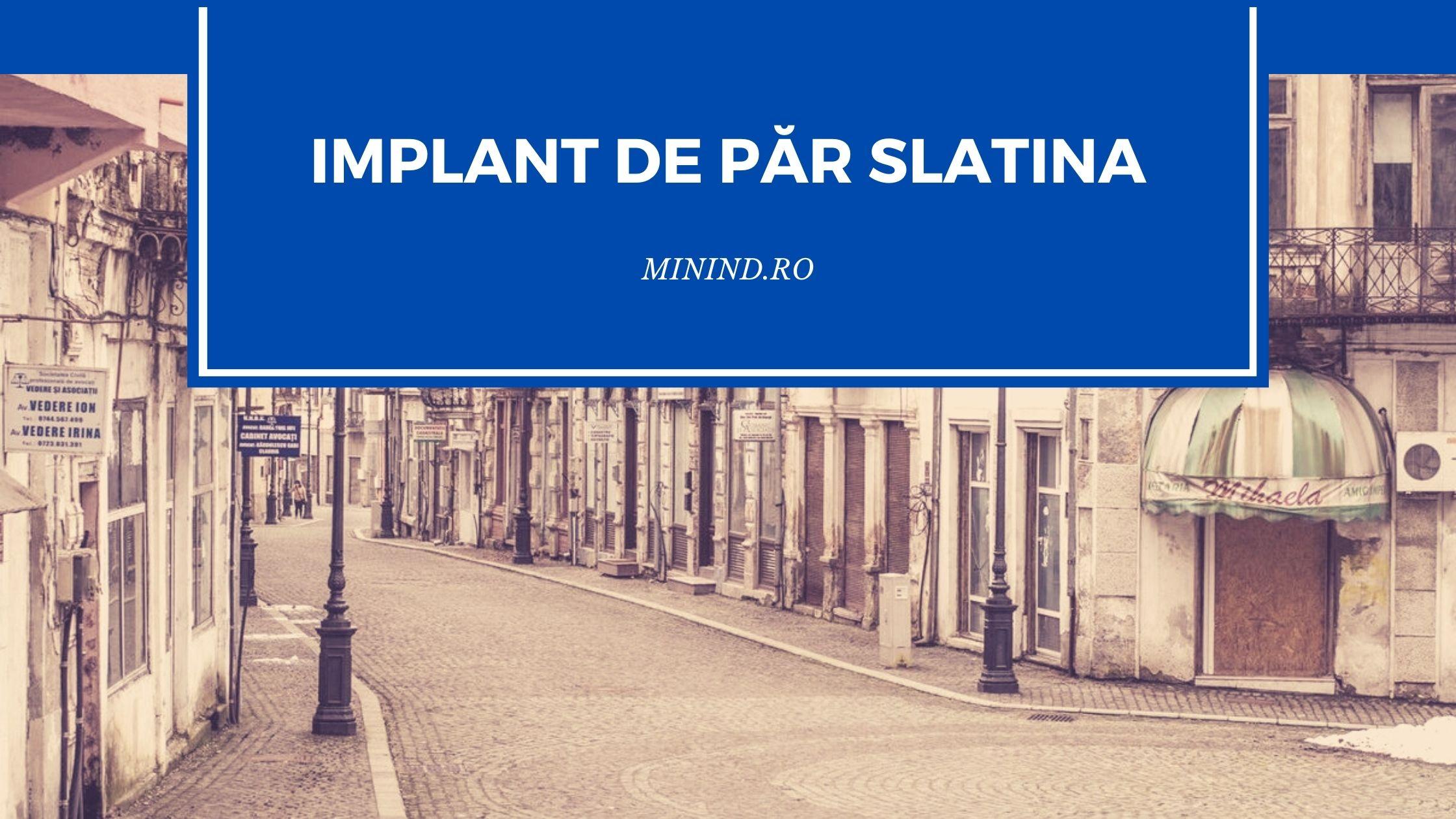 implant de par slatina