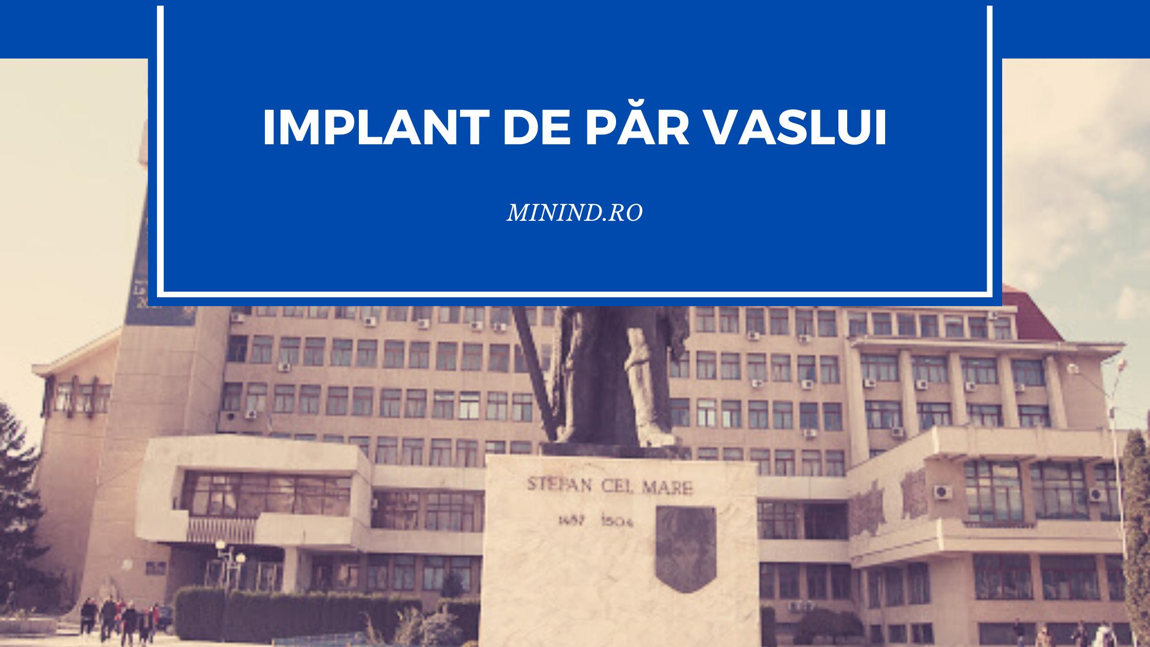 implant de par vaslui